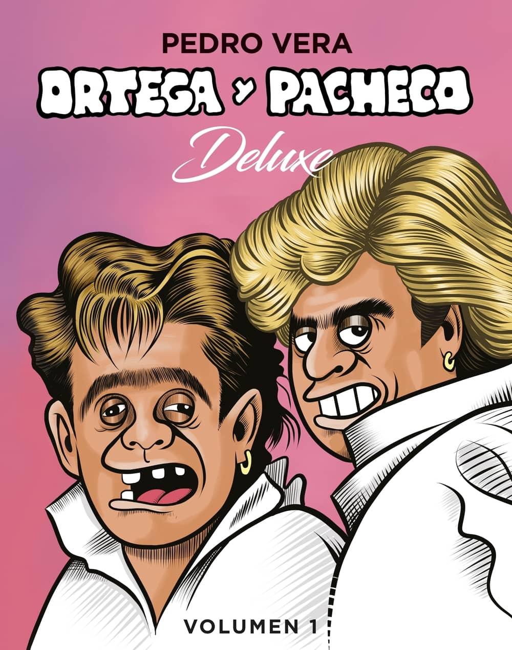 Portada de 'Ortega y Pacheco Deluxe', volumen 1